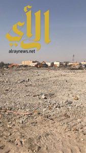 أمانة الشرقية: الانتهاء من جميع أعمال الإزالة والهدم والنظافة في حي المسورة