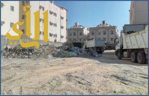 بلدية وسط الدمام تنفذ حملات ميدانية لرفع الانقاض ومخلفات البناء